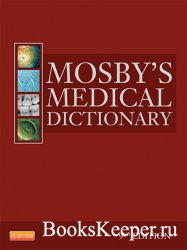 Mosby's Medical Dictionary, 9th Edition