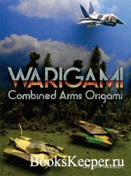 Warigami: Combined Arms Origami