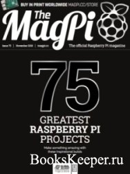 The MagPi - Issue 75 (November 2018)