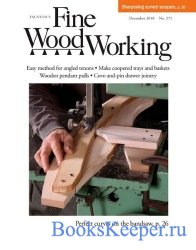 Fine Woodworking №271 (December 2018)