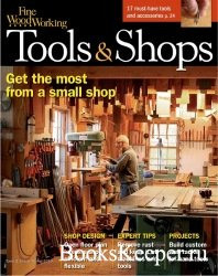 Fine Woodworking №272 (Winter 2019). Tools and Shops