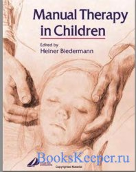 Heiner Biedermann - Manual Therapy in Children