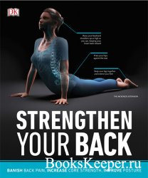 Strengthen Your Back: Exercises to Build a Better Back and Improve Your Pos ...
