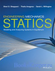 Engineering Mechanics: Statics. Modeling and Analizing Systems in Equilibri ...