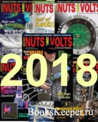 Nuts and Volts №1-12 (January-December 2018)