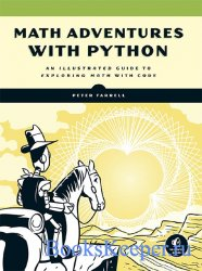 Math Adventures with Python: An Illustrated Guide to Exploring Math with Co ...
