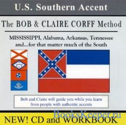 The Bob & Claire Corff Method - Southern Accent Audio Course