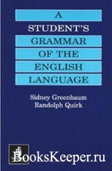 Sidney Greenbaum, Randolph Quirk - A Student's Grammar of the English Lang ...