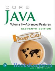 Core Java. Vol. 2. Advanced Features (11th ed.)