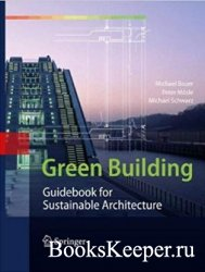 Green Building. Guidebook for Sustainable Architecture. Зеленое строительст ...