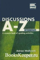 Adrian Wallwork - Discussions A to Z Intermediate