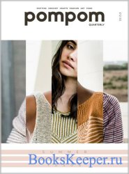 Pom Pom Quarterly №25 Summer 2018