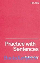 Bentley J.D.- Practice with Sentences