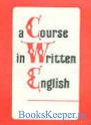A Course in Written English