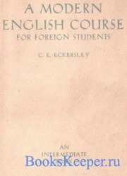 A Modern English Course for Foreign Students