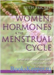 Women, hormones and the menstrual cycle Second edition