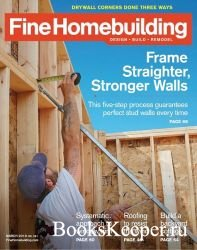 Fine Homebuilding №281 (February-March 2019)