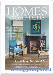 Homes & Gardens UK - April 2019