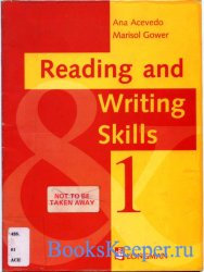 Anna Acevedo, Marisol Gower - Reading and writing skills 1
