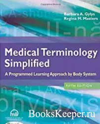 Medical terminology simplified. A Programmed Learning Approach by Body Syst ...