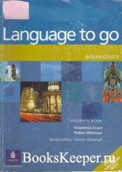 Araminta Crace, Robin Wileman - Language to Go. Intermediate