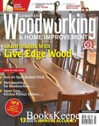 Canadian Woodworking & Home Improvement №118 (February-March 2019)