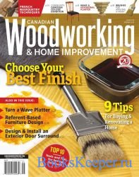 Canadian Woodworking & Home Improvement №119 (April-May 2019)