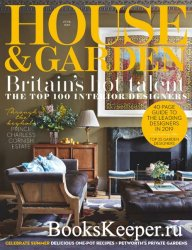 House & Garden UK - June 2019