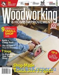 Canadian Woodworking & Home Improvement №120 (June-July 2019)