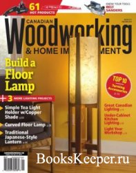 Canadian Woodworking & Home Improvement №117 (2019)