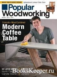 Popular Woodworking №247 (August 2019)