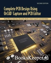Complete PCB Design Using OrCAD Capture and PCB Editor. Second Edition