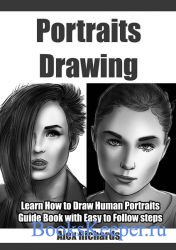 Portraits Drawing: Learn How to Draw Human Portraits (Drawing with Alex Ric ...