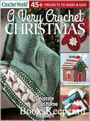 Crochet World. A Very Crochet Christmas - Autumn 2019