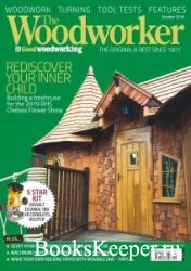 The Woodworker & Good Woodworking - October 2019