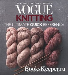 Vogue Knitting The Ultimate Quick Reference