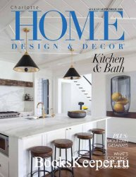Charlotte Home Design & Decor Vol.19 №4 2019