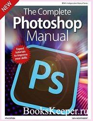 The Complete Photoshop Manual. 4th Edition 2019