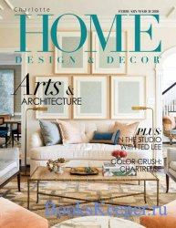 Charlotte Home Design & Decor Vol.20 №1 2020