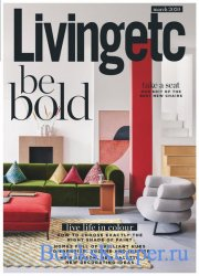 Living Etc UK - March 2020