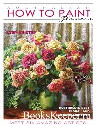 Australian How To Paint №32 2020. Flowers