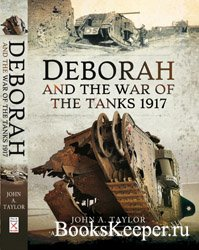 Deborah and the War of the Tanks 1917