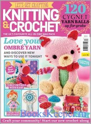 Let's Get Crafting Knitting & Crochet №117 2019