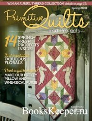 Primitive Quilts and Projects - Spring 2020