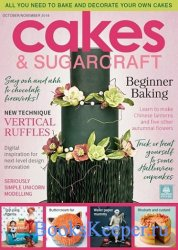 Cakes & Sugarcraft - October/November 2018