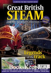 Great British Steam. The National Collection