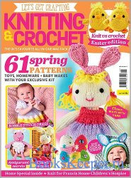 Let's Get Crafting Knitting & Crochet №119 2020