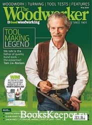 The Woodworker & Good Woodworking - May 2020