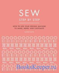 Sew: Step by Step