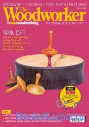The Woodworker & Good Woodworking - March 2020